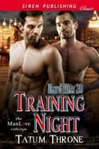 Training Night ebook by Tatum Throne