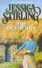 The Island Wife ebook by Jessica Stirling