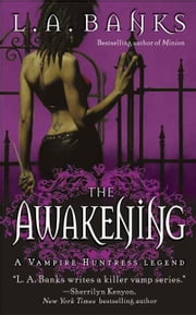 The Awakening ebook by L. A. Banks