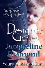 Designer Genes ebook by Jacqueline Diamond
