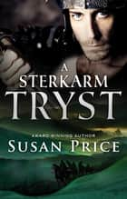 A Sterkarm Tryst ebook by