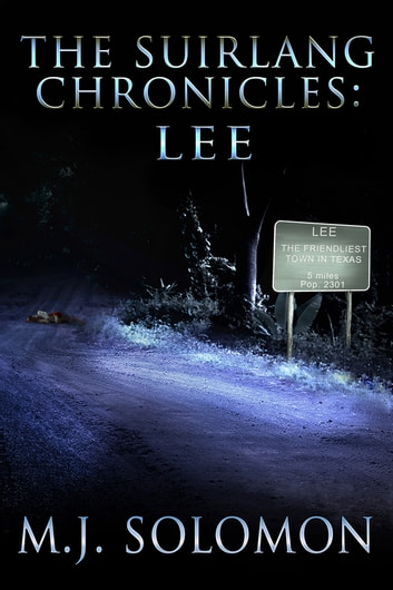 The Suirlang Chronicles: Lee ebook by M. J. Solomon