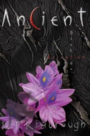 Ancient - Book Two: Deception ebook by K. T. Kimbrough