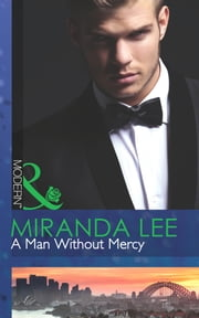 A Man Without Mercy (Mills & Boon Modern) 電子書 by Miranda Lee