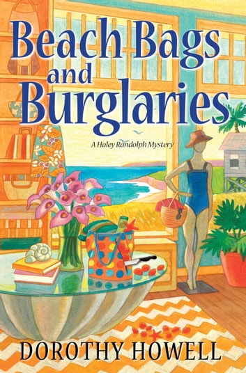Beach Bags and Burglaries ebook by Dorothy Howell