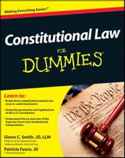Constitutional Law For Dummies ebook by Smith,Patricia Fusco