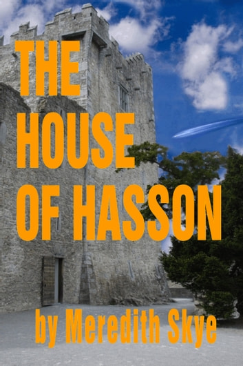The House of Hasson ebook by Meredith Skye