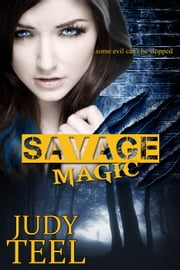 Savage Magic - Shifty Magic Series, #3 ebook by Judy Teel