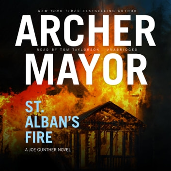 St. Albans Fire audiobook by Archer Mayor