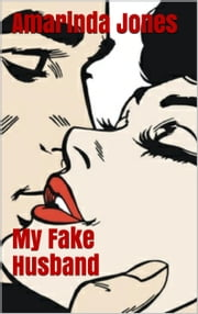 My Fake Husband ebook by Amarinda Jones