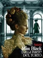 Dalla parte del torto eBook by Miss Black