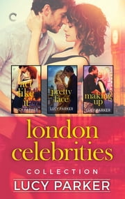 London Celebrities Collection - An Anthology ebook by Lucy Parker
