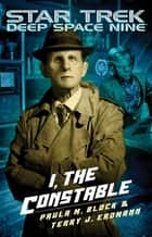 I, The Constable ebook by Paula M. Block, Terry J. Erdmann