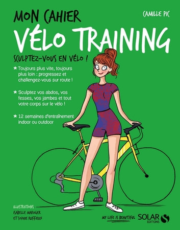 Mon cahier Vélo training ebook by Camille PIC