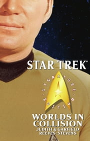 Star Trek: Signature Edition: Worlds in Collision ebook by Judith Reeves-Stevens