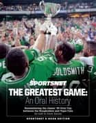 The Greatest Game: An Oral History ebook by Dave Zarum