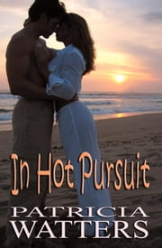 In Hot Pursuit ebook by Patricia Watters