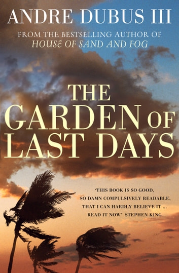 The Garden of Last Days ebook by Andre Dubus III