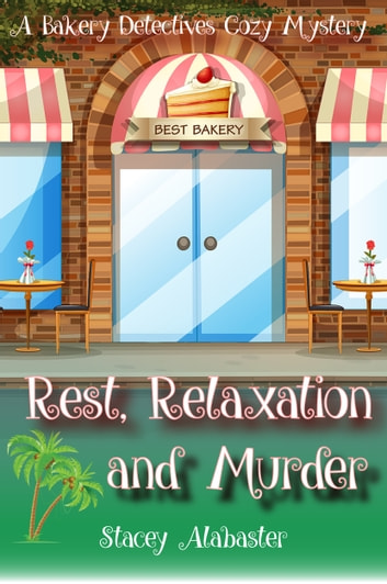 Rest, Relaxation, and Murder ebook by Stacey Alabaster