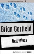 Relentless ebook by Brian Garfield