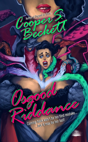 Osgood Riddance - A Spectral Inspector Novel ebook by Cooper S. Beckett