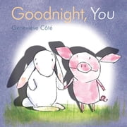 Goodnight, You ebook by Geneviève Côté
