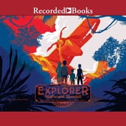 The Explorer audiobook by Katherine Rundell