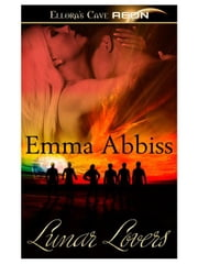 Lunar Lovers ebook by Emma Abbiss