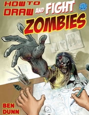 How to Draw and Fight Zombies #1 ebook by Joe Wight,David Hutchison