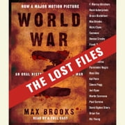 World War Z: The Lost Files - A Companion to the Abridged Edition audiobook by Max Brooks
