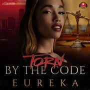 Torn by the Code audiobook by Eureka