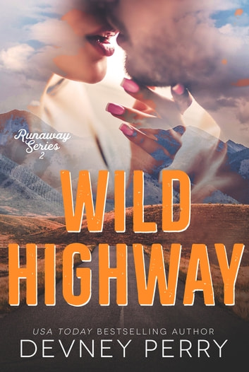 Wild Highway ebook by Devney Perry