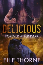 Delicious ebook by Elle Thorne
