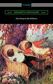 The Wind in the Willows (Illustrated by Nancy Barnhart) ebook by Kenneth Grahame