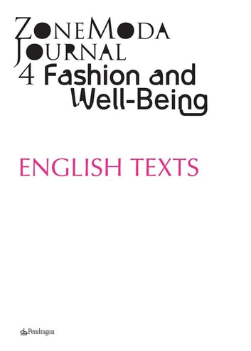 ZoneModa Journal 04 - English texts - Fashion and Well-Being ebook by ZoneModa Journal