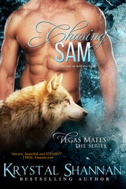 Chasing Sam ebook by Krystal Shannan