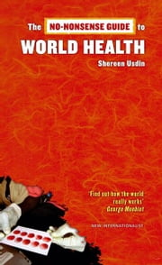 The No-Nonsense Guide to World Health ebook by Shereen Usdin