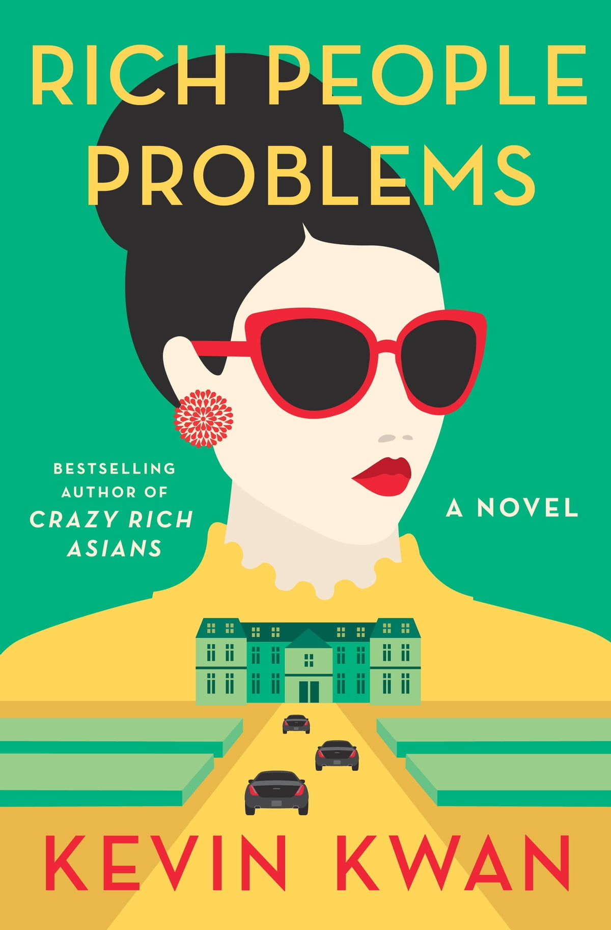 Rich People Problems  A Novel Ebook By Kevin Kwan