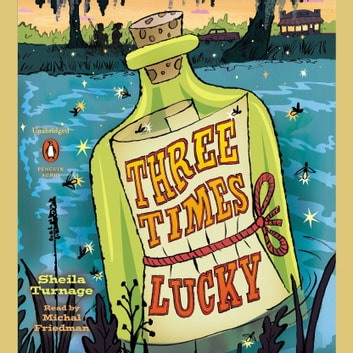 Three Times Lucky audiobook by Sheila Turnage
