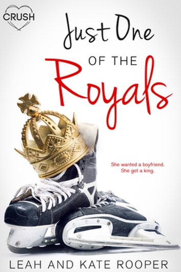 Just One of the Royals ebook by Leah Rooper,Kate Rooper