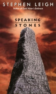 Speaking Stones ebook by Stephen Leigh