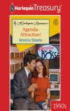 Agenda: Attraction! ebook by Jessica Steele