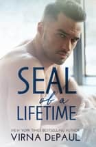 SEAL of a Lifetime ebook by