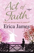 Act of Faith ebook by Erica James