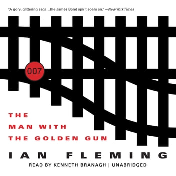 The Man with the Golden Gun audiobook by Ian Fleming