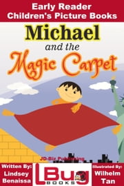 Michael and the Magic Carpet: Early Reader - Children\