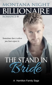 BWWM Romance: The Stand-In Bride ebook by Montana Night