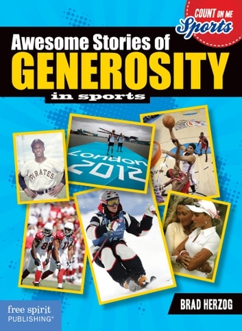 Awesome Stories of Generosity in Sports ebook by Brad Herzog