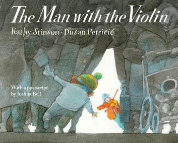 Man with the Violin, The ebook by Kathy Stinson