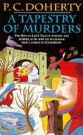 A Tapestry of Murders ebook by Paul Doherty